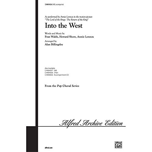 Annie Lennox: Into the West (The Lord of the Rings: The Return of the King) - SATB. Partitions pour SATB, Chorale