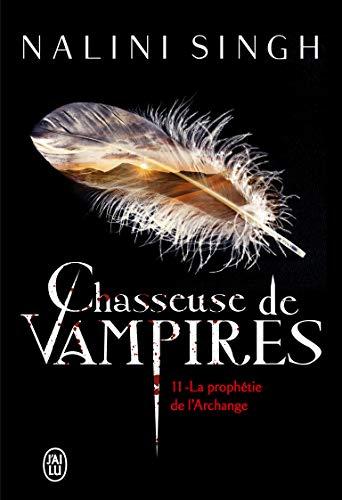 Chasseuse de vampires, 11:La prophétie de l'Archange