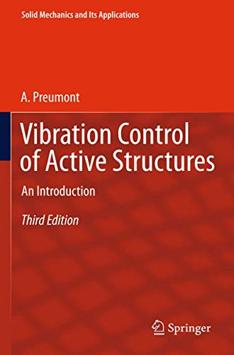 Vibration Control of Active Structures: An Introduction
