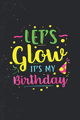 Let's Glow Party It's My Tee Journal Notebook / Diary / Greeting Card Alternative / 114 Pages 6''x9'