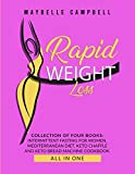 Rapid Weight Loss: Collection of Four Books: Intermittent Fasting for Women, Mediterranean Diet, Keto Chaffle and Keto Bread Machine Cookbook (All in One)