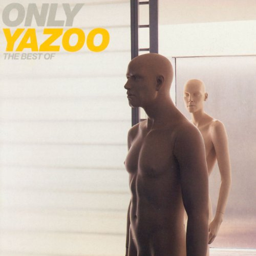 Only Yazoo-the Best of