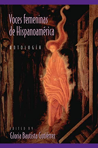 Voces Femeninas de Hispanoamerica (Pitt Latin American...