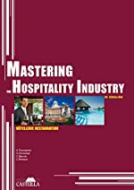 Mastering the hospitality industry in english - Hôtellerie Restauration d'Arlette Thomachot