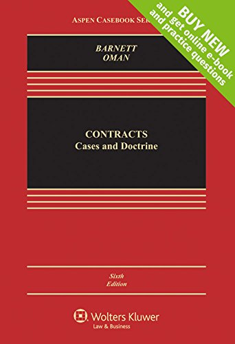 Compare Textbook Prices for Contracts: Cases and Doctrine [Connected Casebook] Aspen Casebook 6 Edition ISBN 9781454871033 by Randy E. Barnett,Nathan B. Oman