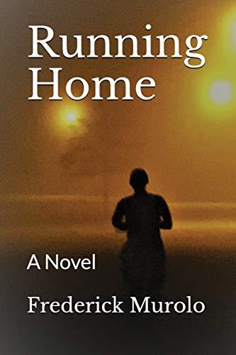 Running Home: A Novel
