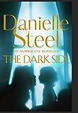 The Dark Side: The Powerful New Novel from the World's Favourite Storyteller