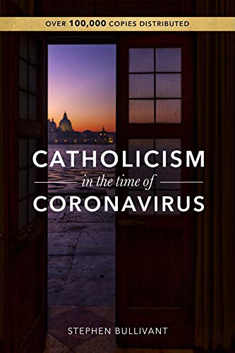 Catholicism in the Time of Coronavirus