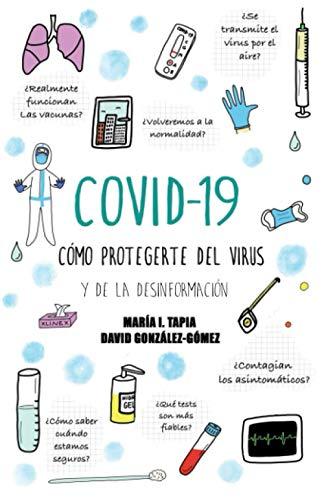 COVID-19: CÓMO PROTEGERTE DEL VIRUS Y DE LA DESINFORMACIÓN