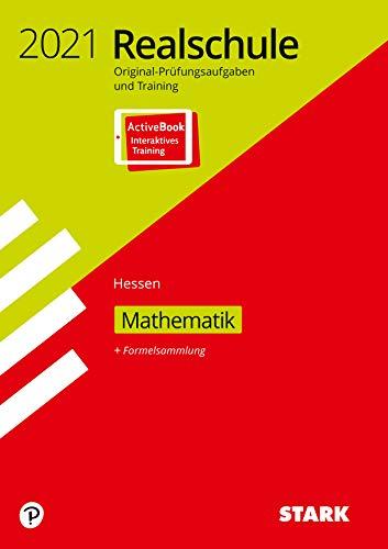 STARK Original-Prüfungen und Training Realschule 2021 - Mathematik - Hessen: Ausgabe mit ActiveBook
