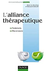 L'alliance thérapeutique - Fondements et mise en oeuvre d'Edouard Collot