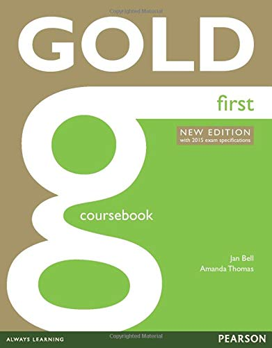 Gold First Coursebook: with 2015 exam specifications