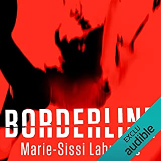 Borderline                   Written by:                                                                                                                                 Marie-Sissi Labrèche                               Narrated by:                                                                                                                                 Isabelle Blais                      Length: 3 hrs and 33 mins     14 ratings     Overall 4.0