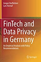 FinTech and Data Privacy in Germany: An Empirical Analysis with Policy Recommendations