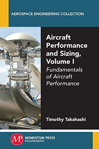 Download Aircraft Performance and Sizing: Fundamentals of Aircraft Performance 1606506838