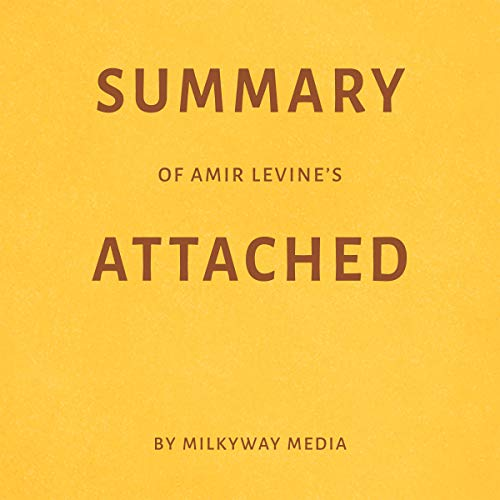 Summary of Amir Levine's Attached by Milkyway Media Titelbild