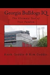 Georgia Bulldogs IQ: The Ultimate Test of True Fandom (IQ Sports)