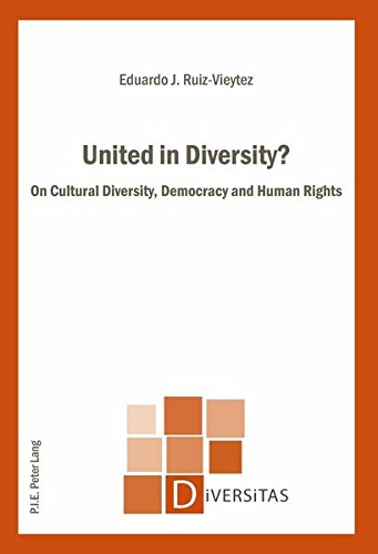 United in Diversity?: On Cultural Diversity, Democracy and Human Rights