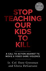 Book Review: Stop Teaching Our Kids to Kill