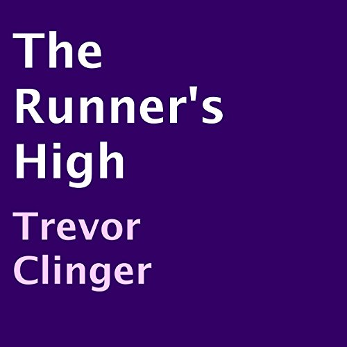 The Runner's High audiobook cover art