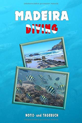 Madeira Diving: Tauchen - Notiz- und Tagebuch