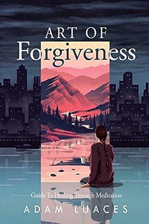 Art of Forgiveness