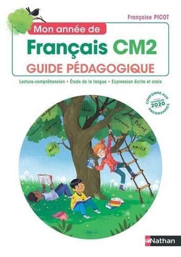Mon année de Français - Guide pédagogique CM2
