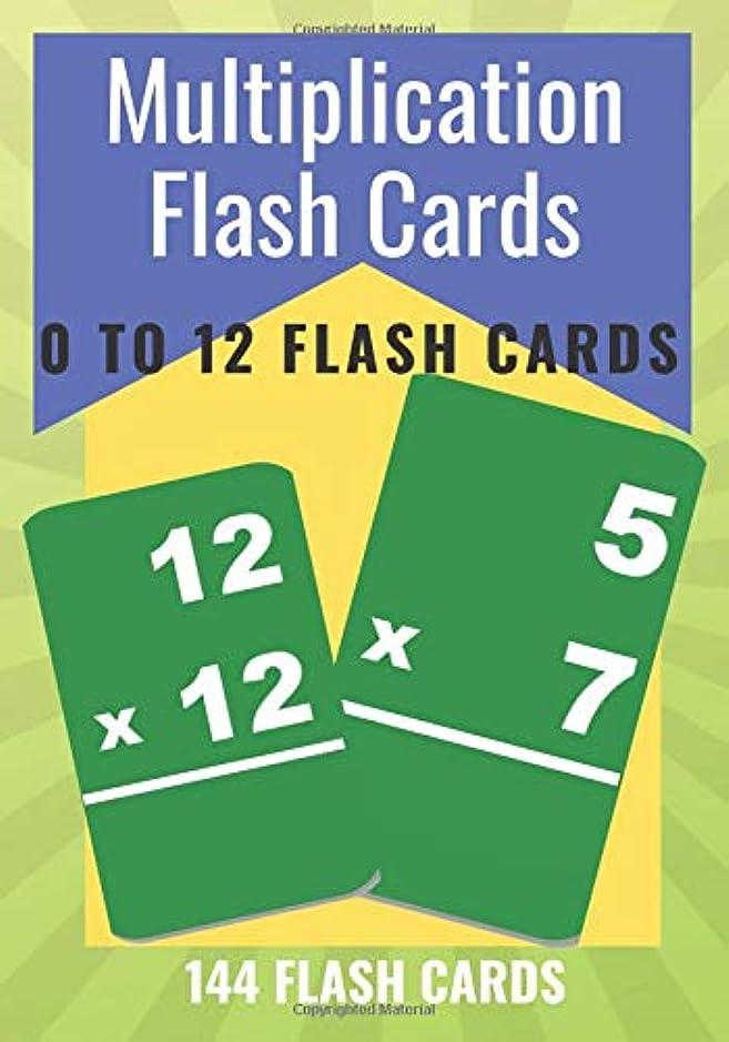 和らげるドレイン週末MULTIPLICATION FLASH CARDS: 0 To 12 Child Flash Cards (Math Flash Cards)