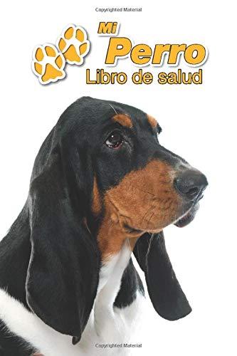 Mi Perro Libro de salud: Basset Hound | Cachorro | 109 páginas...