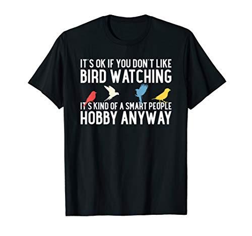 Funny Bird Watching Gifts Bird Watcher Birding Birdwatching T-Shirt