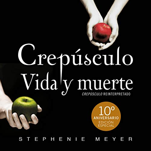 Couverture de Crepúsculo. Vida y muerte [Twilight: Life and Death]