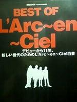 Best of L'Arc~en~Ciel―デビューから11年。新しい世代のためのL'Arc~en~Ciel白書 (英和MOOK)