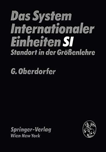 Das System Internationaler Einheiten (Si): Standort In Der Größenlehre