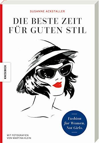 Die beste Zeit für guten Stil: Fashion for Women. Not Girls.