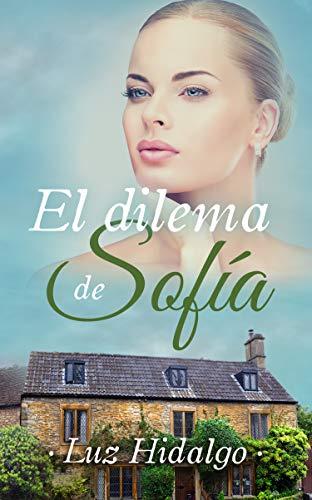 El dilema de Sofía de Mª Luz Hidalgo