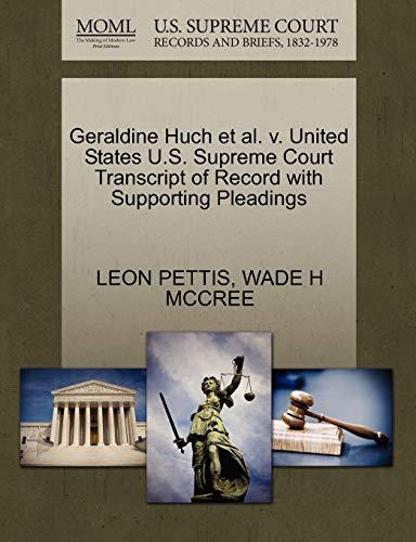 Geraldine Huch et al. V. United States U.S. Supreme Court Transcript of Record with Supporting Pleadings