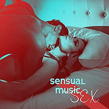 Sensual Music for Sex – Pure Pleasure, Erotic Massage, Making Love, Sexy Chill Out, Romantic Music, Deep Chill Out