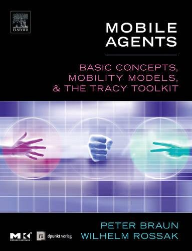 Mobile Agents: Basic Concepts, Mobility Models, and the Tracy Toolkit