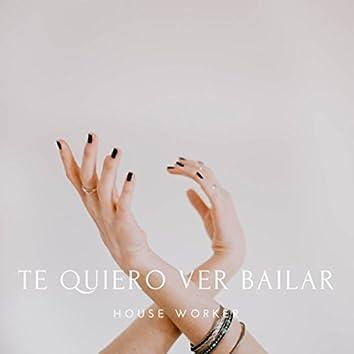 Te Quiero Ver Bailar