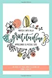 Pratica l'arte della gratitudine apprezzando le piccole cose: Un diario da cinque minuti al giorno per donne e ragazze