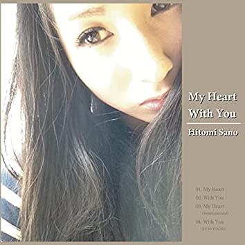 My Heart / With You