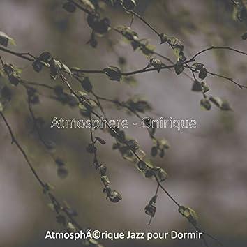 Atmosphere - Onirique