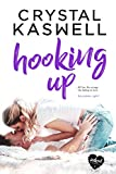 Hooking Up (Inked Hearts Book 2)