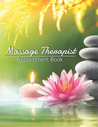 Best Bargain Massage Therapist Appointment Book: Dated Schedule: Daily Hourly With 15 Minute Increme...