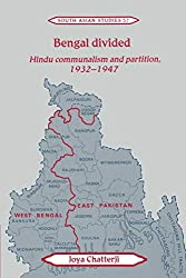 Bengal Divided: Hindu Communalism and Partition, 1932-1947 (Cambridge South Asian Studies)
