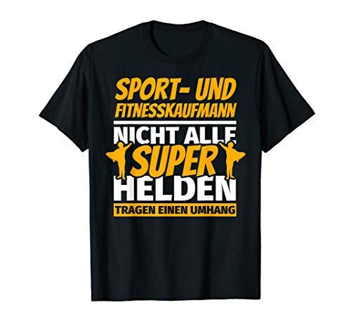 Sport- und Fitnesskaufmann lustiges T-Shirt