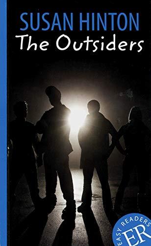 The Outsiders: Schulausgabe für das Niveau A2, ab dem 3. Lernjahr. Behutsam gekürzter Text (Easy Readers (Englisch))