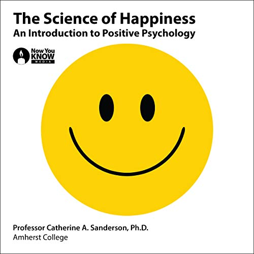 The Science of Happiness audiobook cover art
