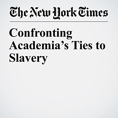 Confronting Academia's Ties to Slavery copertina