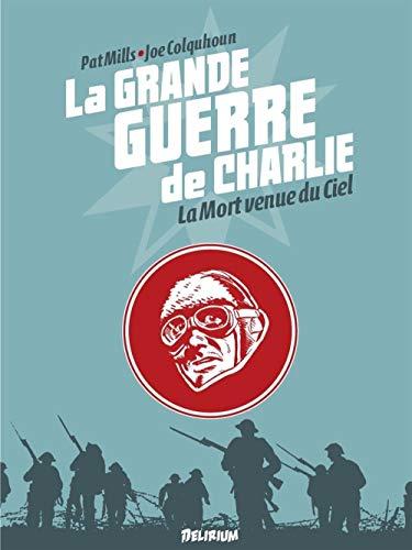La grande guerre de Charlie, Tome 9 : La Mort venue du ciel
